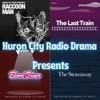 Huron City Radio Drama Presents artwork