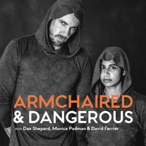 Armchaired & Dangerous