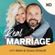 Real Marriage with Mark & Grace Driscoll