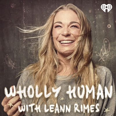 Wholly Human with LeAnn Rimes:iHeartRadio