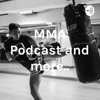 MMA Podcast and more.. artwork