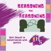 Seasoning the reasoning artwork