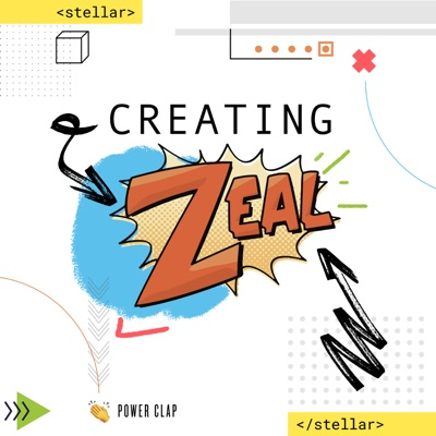 Creating Zeal Podcast