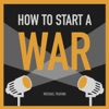 How To Start A War - WW2 Podcast artwork