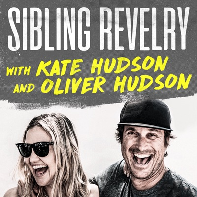 Sibling Revelry with Kate Hudson and Oliver Hudson:Sibling Revelry