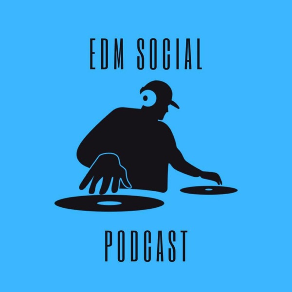 EDM Social Podcast