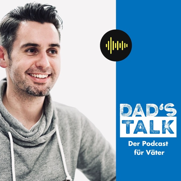 Dad's Talk - der Podcast von Dad's Life