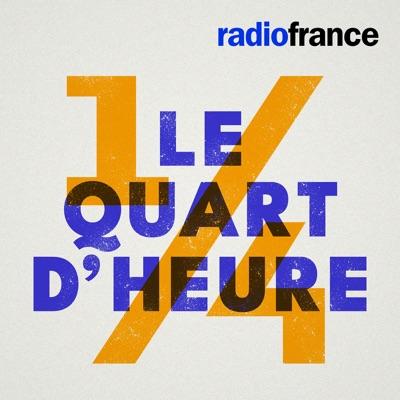 Le Quart d'Heure:Radio France
