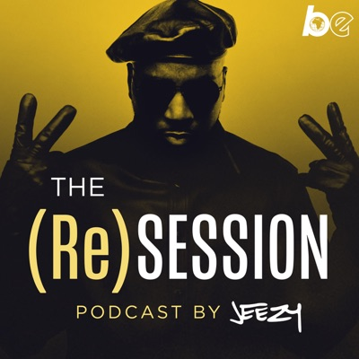 The (Re)Session Podcast by Jeezy:The Black Effect & iHeartRadio