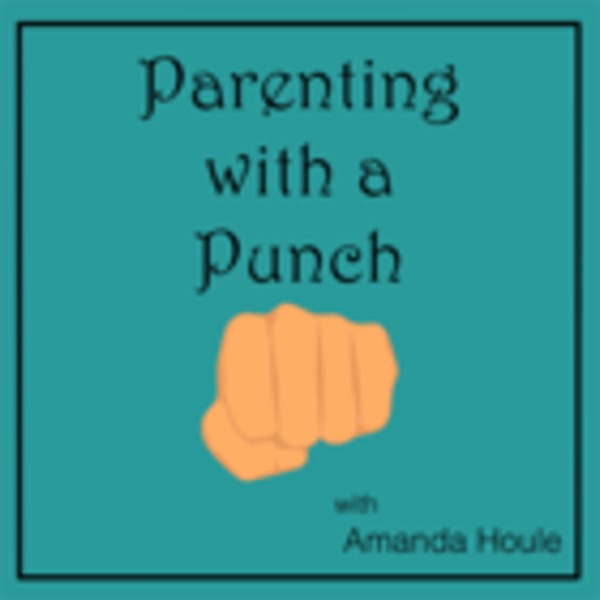 Parenting with a Punch