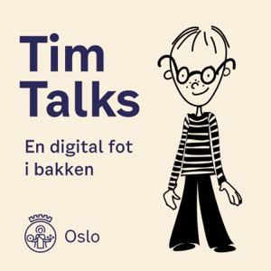 Tim Talks - En digital fot i bakken