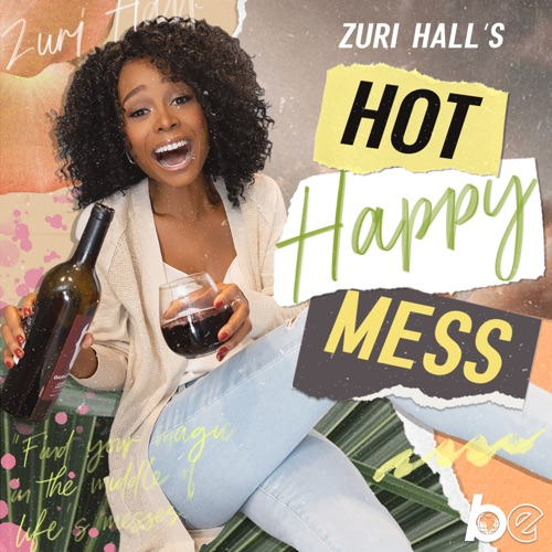 Zuri Hall's Hot Happy Mess Image
