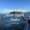 Conversations with Coach Pedro artwork