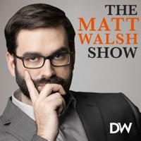 The Matt Walsh Show thumnail