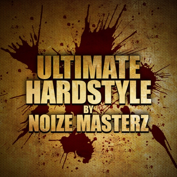 Ultimate Hardstyle by Noize Masterz