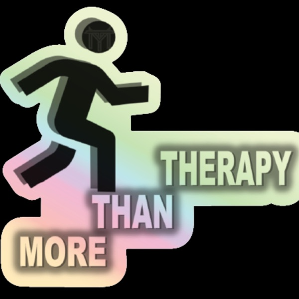 More Than Therapy