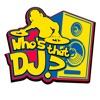 Who's That DJ? artwork