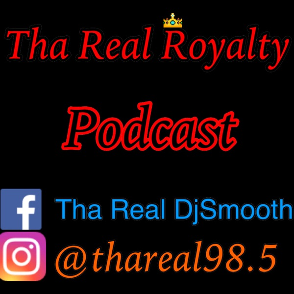 Tha Real Royalty Podcast Artwork