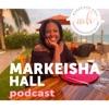 Markeisha Hall's Podcast artwork