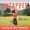 UNTAPPED - Live Up To Your Potential artwork