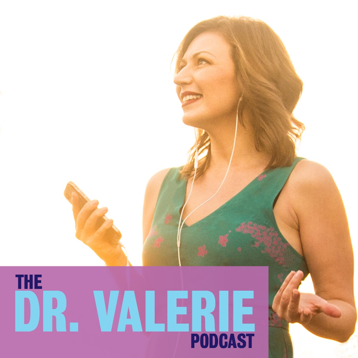 The Dr. Valerie Podcast