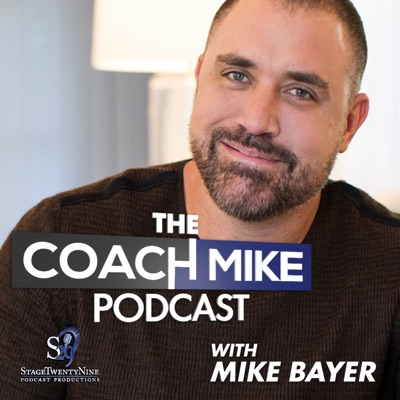 The Coach Mike Podcast:Stage 29