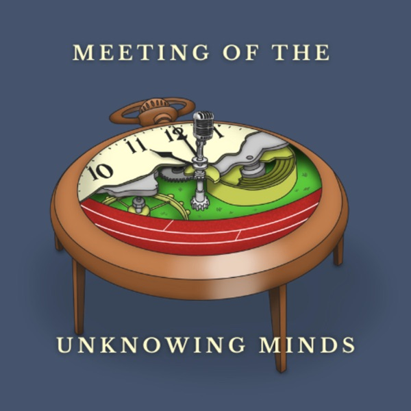 Meeting of the Unknowing minds