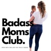 Badass Moms Club artwork