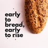 Early to Bread, Early to Rise artwork