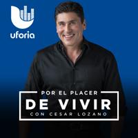 Por el Placer de Vivir con el Dr. Cesar Lozano
