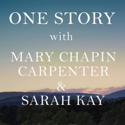 One Story with Mary Chapin Carpenter and Sarah Kay:Magnificent Noise