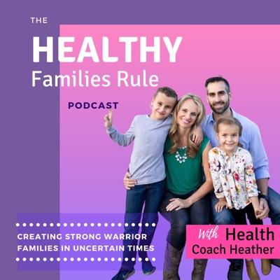 Healthy Families Rule!