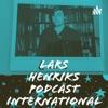 Lars Henriks Podcast International artwork