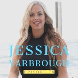 Jessica Yarbrough: Business Growth Strategist | Ep 78