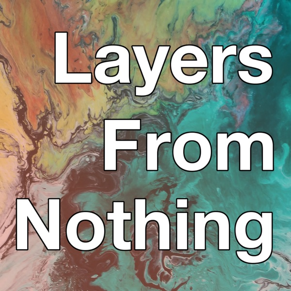 Layers From Nothing