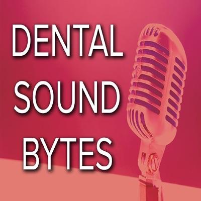 Dental Soundbytes