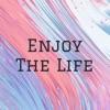 Enjoy The Life artwork