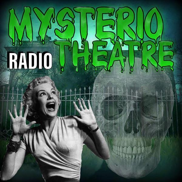 Mysterio Theatre Radio