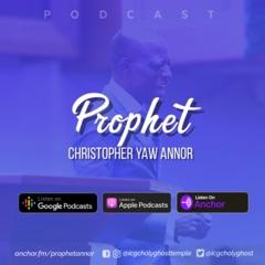 Prophet Christopher Yaw Annor