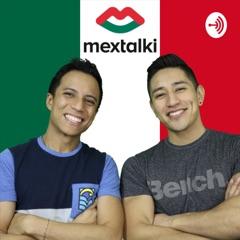 Cheleando con Mextalki