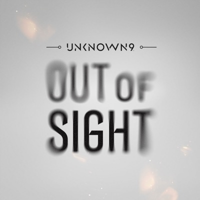 Unknown 9: Out of Sight:Reflector Entertainment