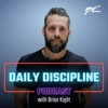 Daily Discipline with Brian Kight artwork