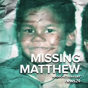 News24 | MISSING MATTHEW