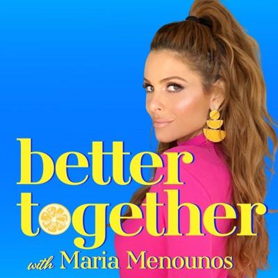 Better Together with Maria Menounos:Maria Menounos