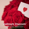 Hallmark Channels' Official Podcast - Crown Media