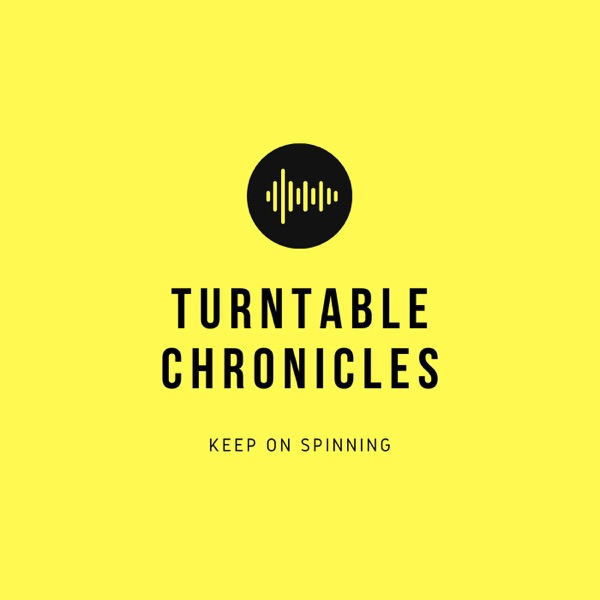 Turntable Chronicles