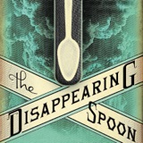 Image of Disappearing Spoon: a science history podcast by Sam Kean podcast