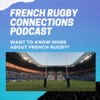 French RUGBY CONNECTIONS with Veronique Landew & Mike Pearce artwork