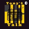 Tony's Talk artwork