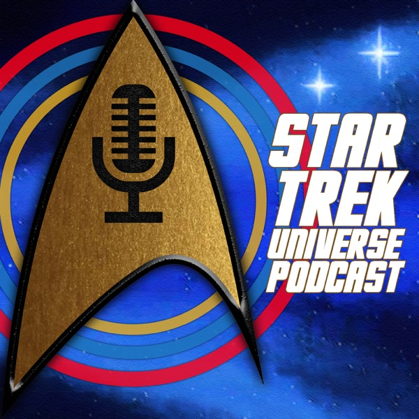 Star Trek Universe Podcast